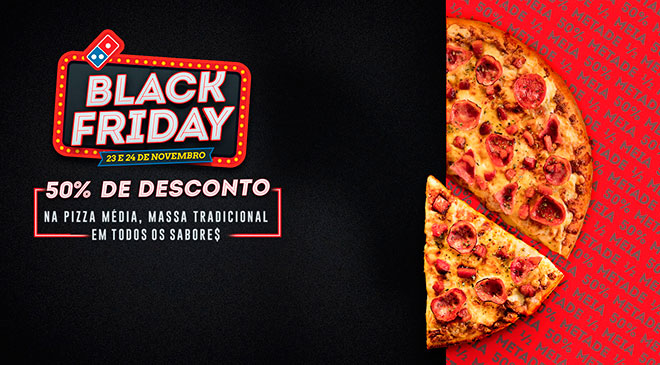 Domino's aposta na Black Friday