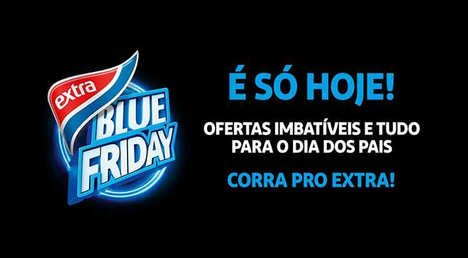 Extra realiza primeira Blue Friday