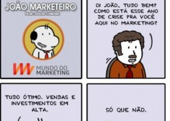 Como vai o Marketing na Crise?