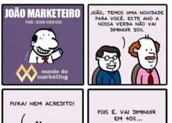 E a verba de Marketing, aumenta ou diminui?