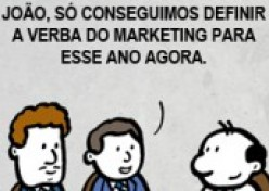 Verba do Marketing diminuindo...