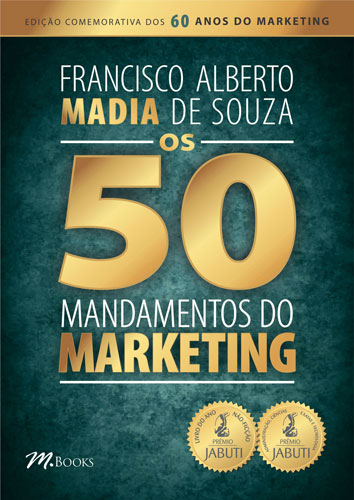 50 Mandamentos do Marketing, Livro, Francisco Madia