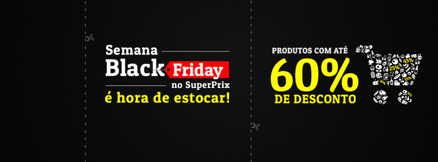 SuperPrix, Black Friday, Cyber Monday