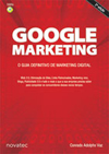 Google Marketing - um guia definitivo de Marketing Digital