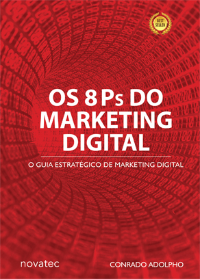Os 8 Ps do Marketing Digital - O Seu Guia Estratégico de Marketing Digital