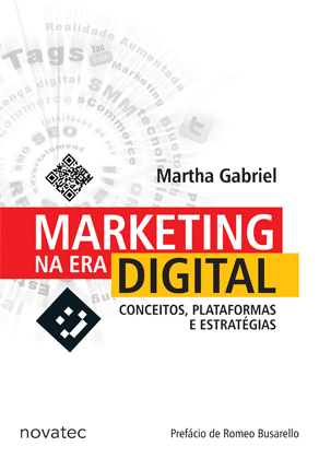 Marketing Na Era Digital - Conceitos, Plataformas e Estratégias