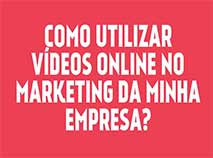 Uso dos vídeos online no Marketing
