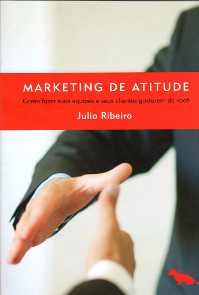 Julio Ribeiro,Marketing de Atitude,livro,Talent