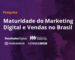Maturidade do Marketing Digital e Venda no Brasil