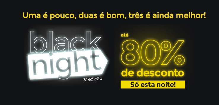Black Night, Black Friday, Shoptime, Americanas.com, liquidação, Submarino